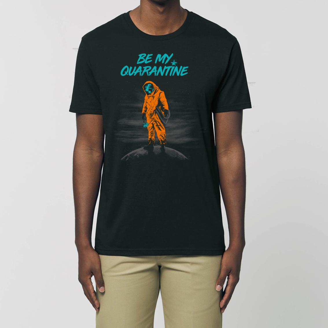 Be My Quarantine Be My Quarantine - Kommune Art Essential Unisex T-Shirt black