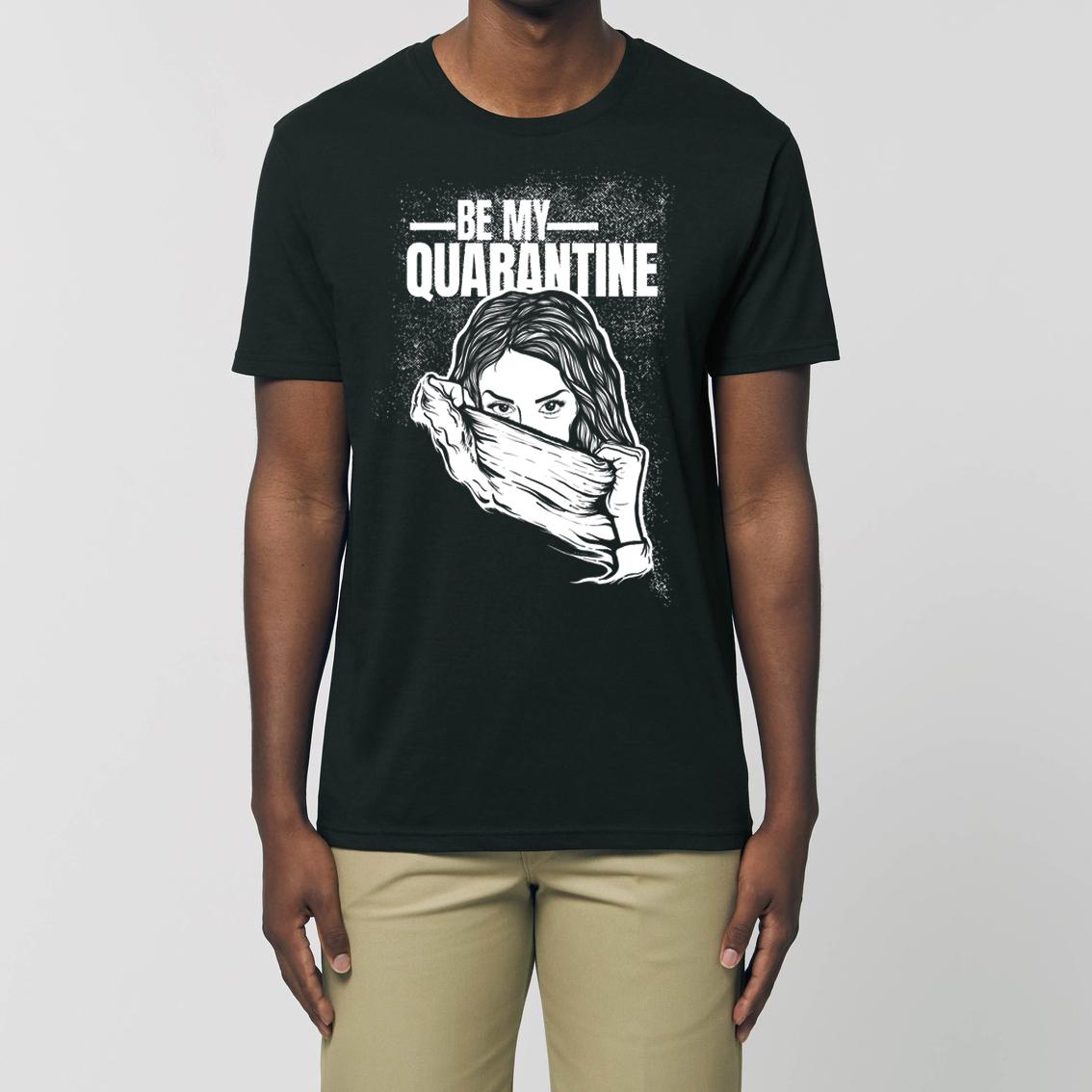 Be My Quarantine Be My Quarantine - Marc Heymach Essential Unisex T-Shirt black